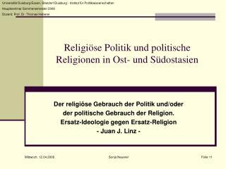 Religiöse Politik und politische Religionen in Ost- und Südostasien