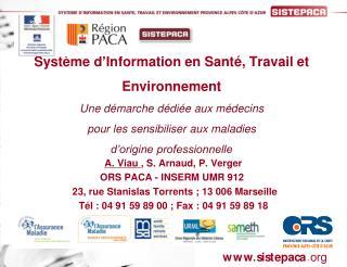 A. Viau  , S. Arnaud, P. Verger ORS PACA - INSERM UMR 912