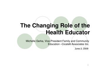 The Changing Role of the Health Educator