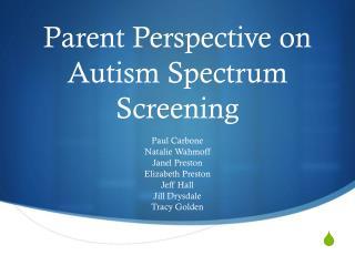 Parent Perspective on Autism Spectrum Screening