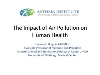 The  Impact  of Air  Pollution on  Human  Health
