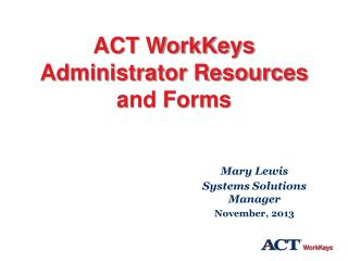 ACT WorkKeys Administrator Resources and Forms