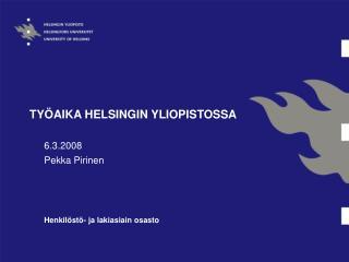 TY�AIKA HELSINGIN YLIOPISTOSSA