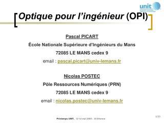 Nicolas POSTEC Pôle Ressources Numériques (PRN)  72085 LE MANS cedex 9