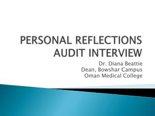 PERSONAL REFLECTIONS  AUDIT INTERVIEW