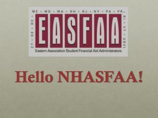 Hello NHASFAA!