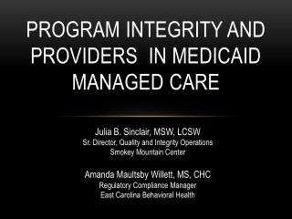 Program  Integrity and Providers   in Medicaid Managed  Care
