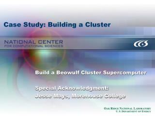 Case Study: Building a Cluster