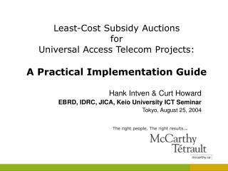 Hank Intven & Curt Howard EBRD, IDRC, JICA, Keio University ICT Seminar Tokyo, August 25, 2004