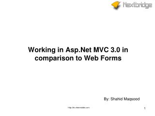 Working in  Asp.Net  MVC 3.0 in comparison to Web Forms