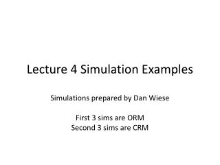 Lecture 4 Simulation Examples