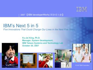 IBM's Next 5 in 5 Five Innovations That Could Change Our Lives in the Next Five Years