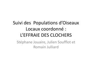 Suivi des  Populations d'Oiseaux Locaux coordonné : L'EFFRAIE DES CLOCHERS