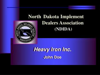 North Dakota Implement                    Dealers Association ( NDIDA )