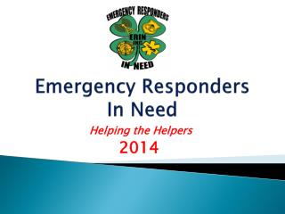 Emergency Responders In Need
