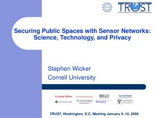 Securing Public Spaces with Sensor Networks:  Science, Technology, and Privacy