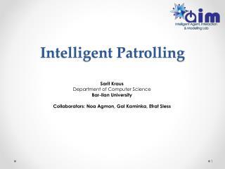 Intelligent Patrolling
