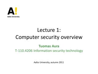Lecture 1: Computer security overview