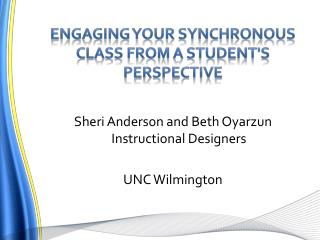 Engaging your synchronous class from a student's perspective