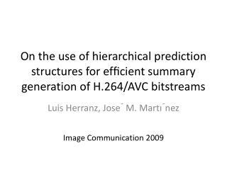 Luis  Herranz , Jose´ M.  Martı´nez