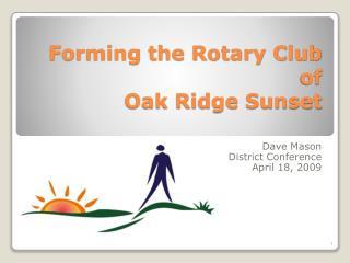 Forming the Rotary Club of Oak Ridge Sunset