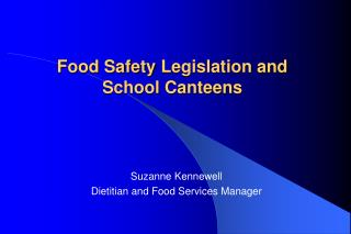 Food Safety  Legislation and School Canteens