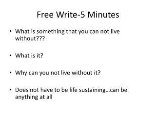 Free Write-5 Minutes
