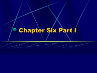 Chapter Six Part I