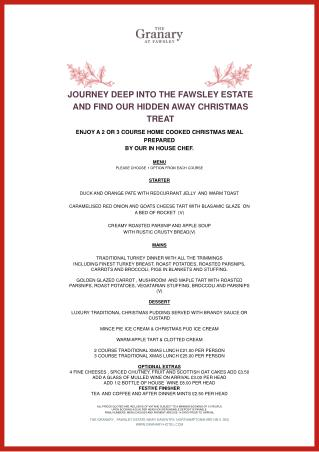 ENJOY A 2 OR 3 COURSE HOME COOKED CHRISTMAS  MEAL  PREPARED  BY OUR IN HOUSE CHEF.  MENU