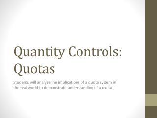 Quantity Controls: Quotas