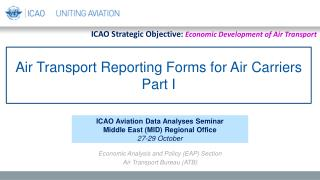 Air Transport Reporting Forms for Air Carriers Part I
