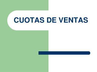 CUOTAS DE VENTAS