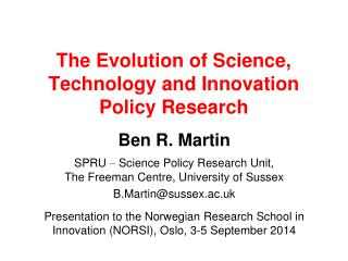 The Evolution of Science, Technology and Innovation  Policy Research