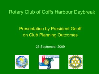 Rotary Club of Coffs Harbour Daybreak