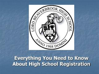 Everything You Need to Know About High School Registration