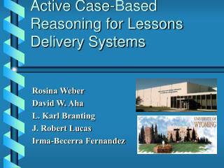 Active Case-Based Reasoning for Lessons Delivery Systems