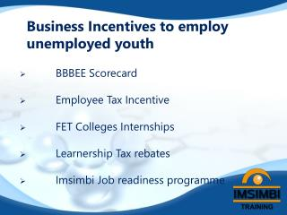Business Incentives to employ unemployed youth