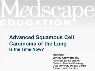 Advanced Squamous Cell Carcinoma of the Lung Is the Time Now?