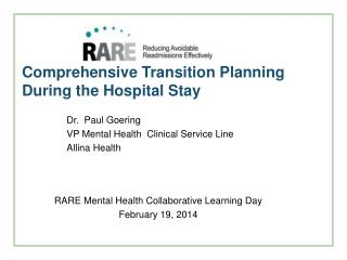 Comprehensive Transition Planning During the Hospital Stay