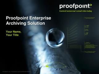 Proofpoint Enterprise Archiving Solution