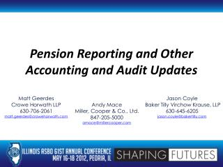 Pension Reporting and Other Accounting and Audit Updates