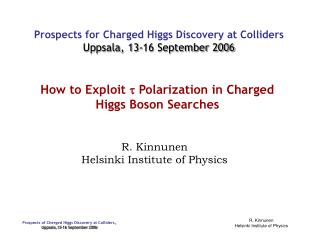 How to Exploit  t  Polarization in Charged Higgs Boson Searches