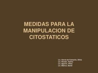 MEDIDAS PARA LA MANIPULACION DE CITOSTATICOS