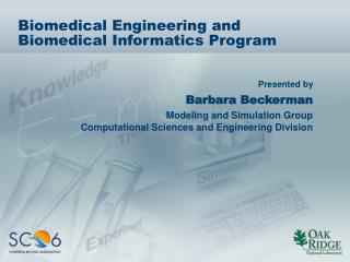 Biomedical Engineering and Biomedical Informatics Program