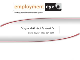Drug and Alcohol Scenario's