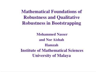 Mathematical Foundations of Robustness and Qualitative Robustness in Bootstrapping