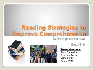 Reading Strategies to Improve Comprehension