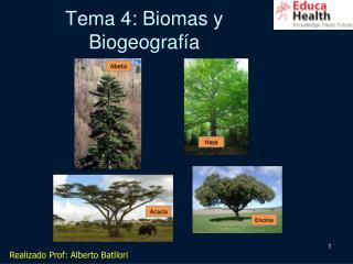 Tema 4: Biomas y  Biogeograf�a