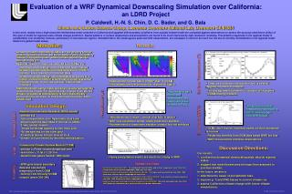 Evaluation of a WRF Dynamical Downscaling Simulation over California:  an LDRD Project