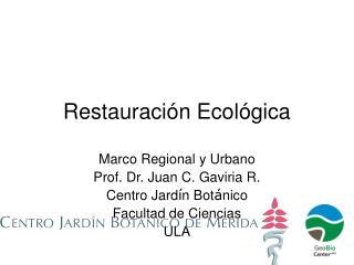 Restauraci ón Ecológica